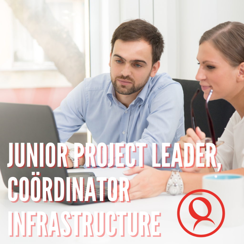 Junior Project Leader Coördinator Infrastructure
