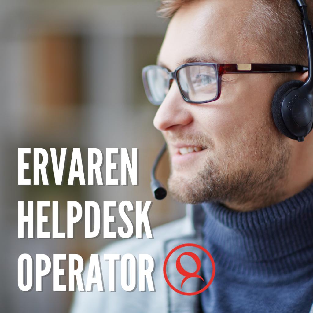 Ervaren Helpdesk Operator