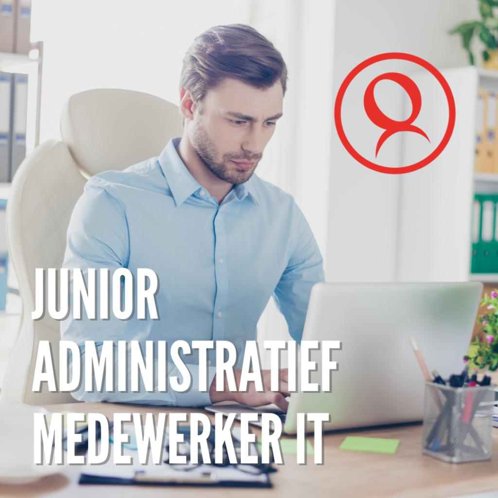 Junior Administratief Medewerker IT
